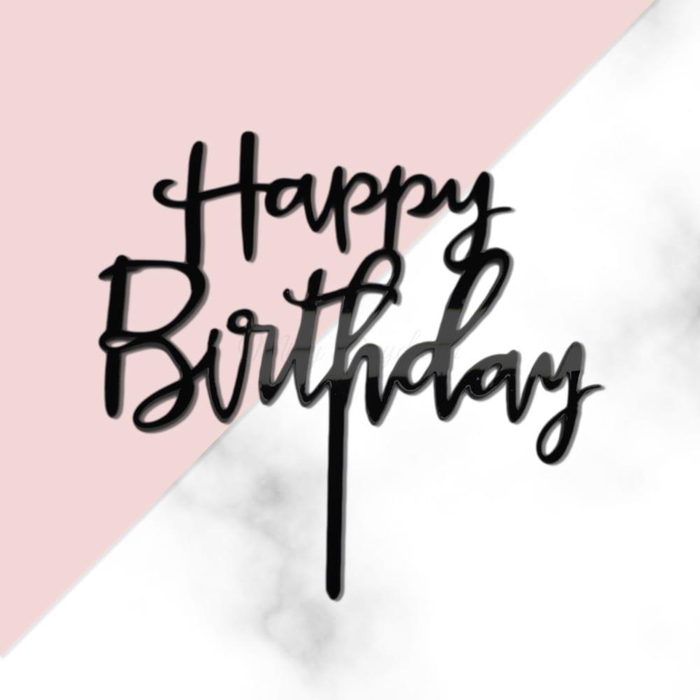 Happy Birthday Script Font Cake Topper