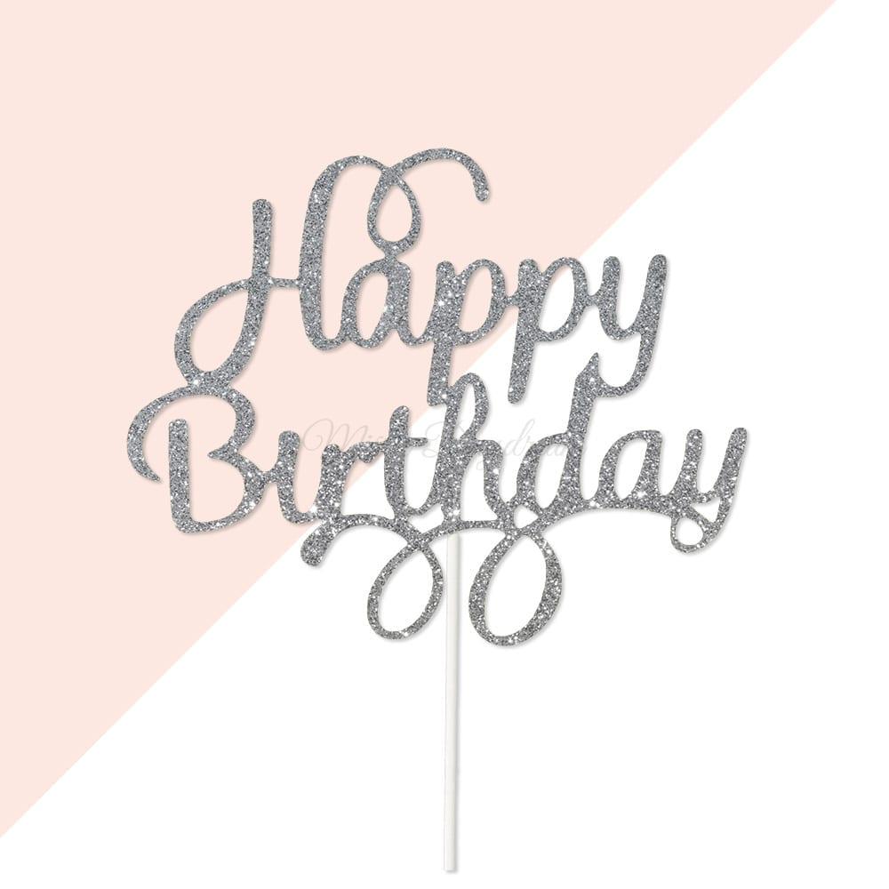 Happy Birthday Silver Glitters Script Font Cake Topper (v2