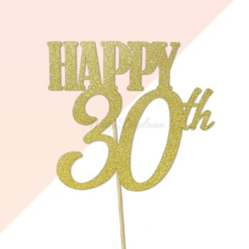 Happy 30th Birthday Gold Glitters Cake Topper